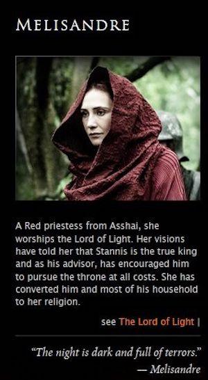 Melisandre:.